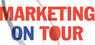 MARKETING ON TOUR 2016