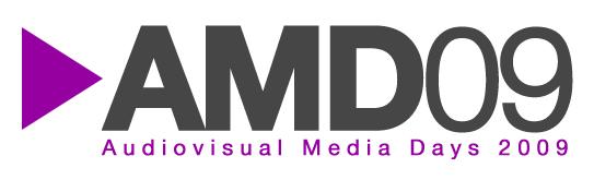 Audiovisual Media Days 2009 (AMD09)