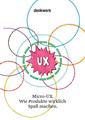 """""""Micro-UX. Wie Produkte wirklich Spaß machen"""", Titelseite"""